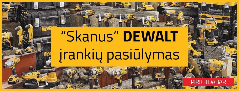 Skanus DeWalt pasiūlymas