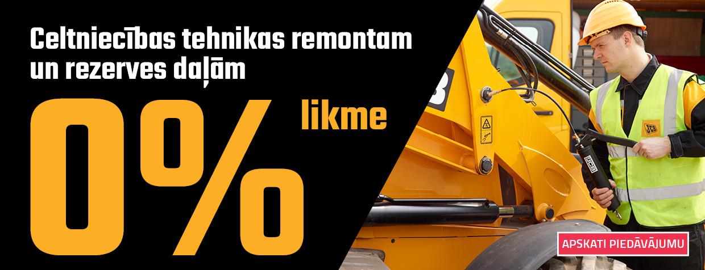 Celtniecības tehnikas remontam 0%