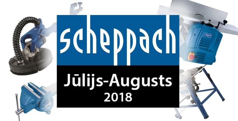 Scheppach piedāvājums jūl-aug 2018