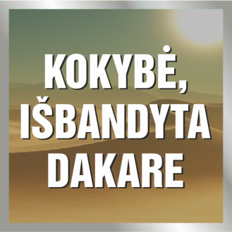Kokybė, išbandyta Dakare