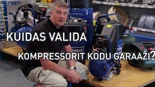 Kuidas valida kompressorit kodugaraaži?