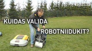 Robotniidukitest lähemalt